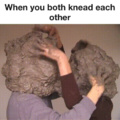 I mean REALLY knead each other