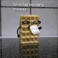 Monday mornings...