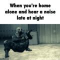 Quand tu es seule et que tu entends un bruit dans la nuit
